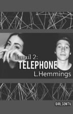E-Mail 2:Telephone-L.H •Book Two• by GirlsOnTv