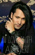 In Love With A Pervert~{Ashley Purdy Fan-fiction}~ by SmileDora