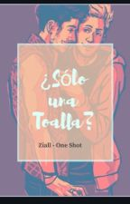¿ Sólo Una Toalla ? - Ziall OS by JustAn25