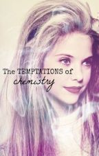 The Temptations of Chemistry by xoxohlr