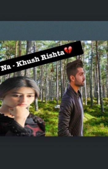 Na - Khush Rishta