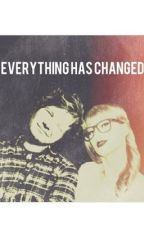 Everything Has Changed by lovingtaylor