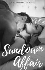 Sundown Affair (+18) by ZaynismRules