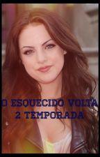 O Esquecido Volta 2 Temporada (#Wattys2016)  by Ari-filhadeposeidon
