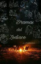 Dramas del Zodiaco {CANCELADA} by mxltiverso