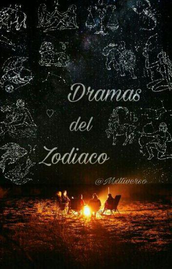 Dramas del Zodiaco {CANCELADA}