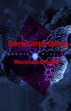 Dark Until Dawn [Until Dawn Fanfiction] by ReconditeAgony