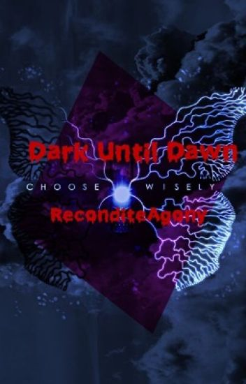 Dark Until Dawn [Until Dawn Fanfiction]