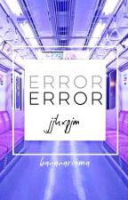 ERROR || Jikook by bananarrama