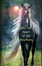 Into The Heart Of The Mountains by collabforGod