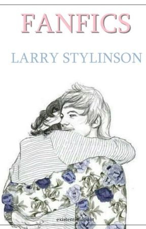 fanfics larry stylinson {recomendacion} by existentialdoubt