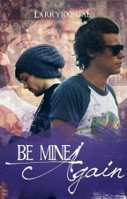 Be Mine Again l.s by Larry100sual