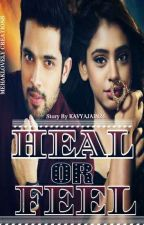 Manan: Heal Or Feel by kavyajain24