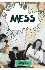 MESS by etstyles