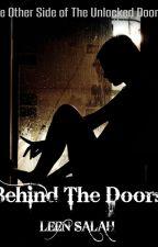 Behind The Doors by leensalah2001