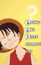 Dating One Piece Character Tips by LRlover