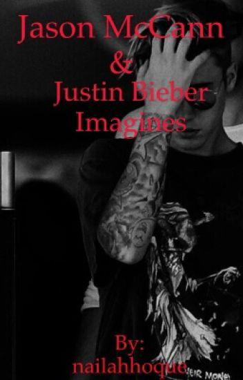 Jason McCann & Justin Bieber Imagines