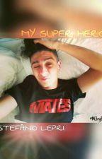 My Super Hero  Stefano Lepri by pprincess_x