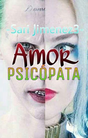 ~Amor Psicopata~