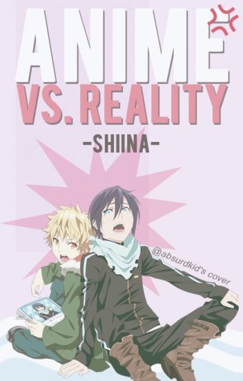 Anime VS Reality ©