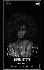 Sanity  by novelistcyn