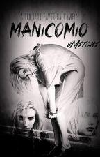 Manicomio by eMitchi