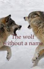 The wolf without a name by WolverineArrow