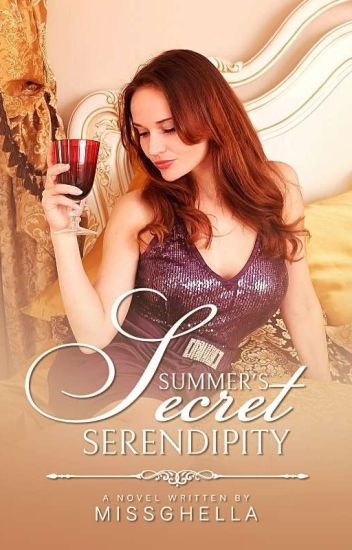 Summer's Secret Serendipity [Published Under Scrittore Publishing] [COMPLETED]