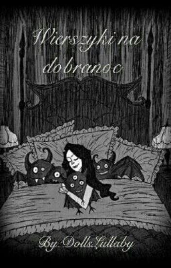 Wierszyki Na Dobranoc Dollslullaby Wattpad