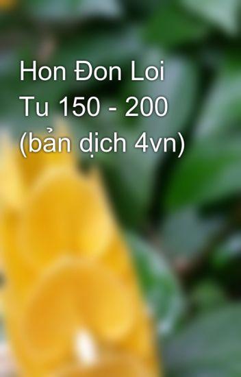 Hon Đon Loi Tu 150 - 200 (bản dịch 4vn)