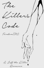 The Killer's Code 》A Jeff the Killer Fanfiction by hatsu-senpai
