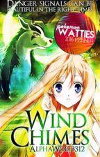 Wind Chimes ~Pokémon Watty Awards Winner 2K16~ by Alphanix