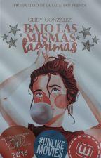 Bajo las mismas lágrimas (SF#1) by alborealis