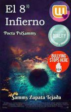 El 8vo Infierno  |PsiSammy| by editoraerudita
