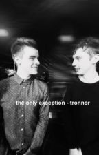 """""""The Only Exception"""" tronnor au by gabyple"""