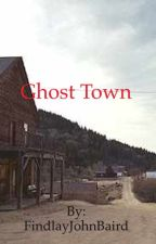 Ghost town by findlaybaird