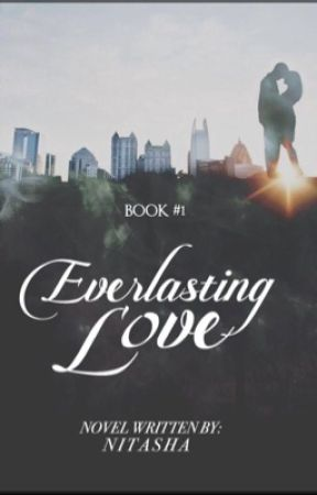Everlasting Love | ✔️ by -Nitasha
