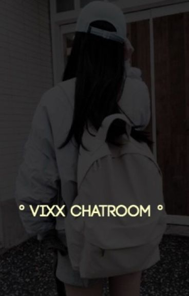 °vixx chatroom°