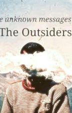 The unknown messages of the outsiders by itgirl188