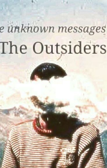 The unknown messages of the outsiders