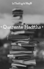 « Quarante Hadîths » by InTheRightWay