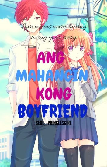 Ang Mahangin kong Boyfriend [ON-GOING]