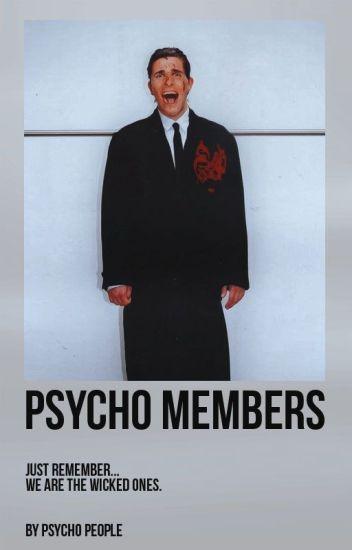 Psycho Members