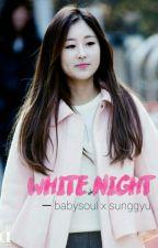 White Night by InfLyz_izzati