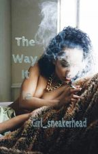 The way it is by girl_sneakerhead