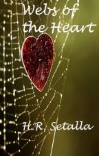 The Webs of My Heart by Starrcross
