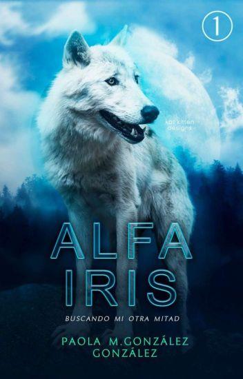 Alfa Iris -Buscando Mi Otra Mitad