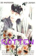 ROTTEN by bowie94