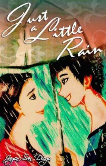Just a Little Rain (Published)