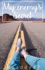My Enemy's Secret by maaddy87
